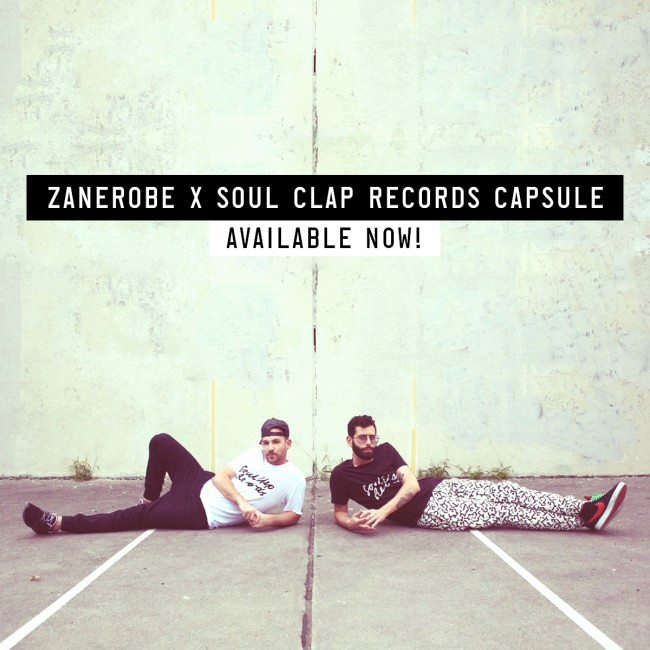 Zanerobe & Soul Clap Records Capsule Available Now!